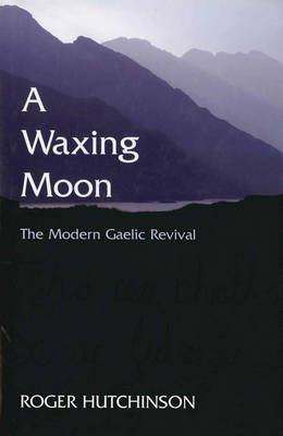 A Waxing Moon, A (Hardback)