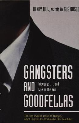 Gangsters And Goodfellas (Paperback)
