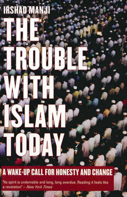 The Trouble with Islam Today (Paperback)