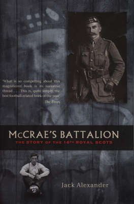 McCrae's Battalion: The Story of the 16th Royal Scots (Paperback)