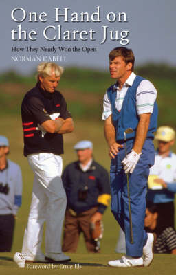 One Hand on the Claret Jug (Hardback)