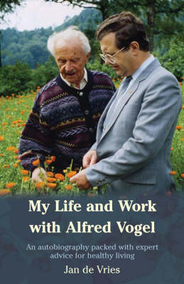 My Life and Work with Alfred Vogel (Paperback)