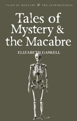 Tales of Mystery & the Macabre - Tales of Mystery & The Supernatural (Paperback)
