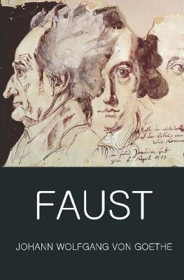 Faust: A Tragedy In Two Parts with The Urfaust - Wordsworth Classics of World Literature (Paperback)