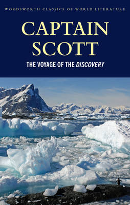 The Voyage of the Discovery - Wordsworth Classics of World Literature (Paperback)