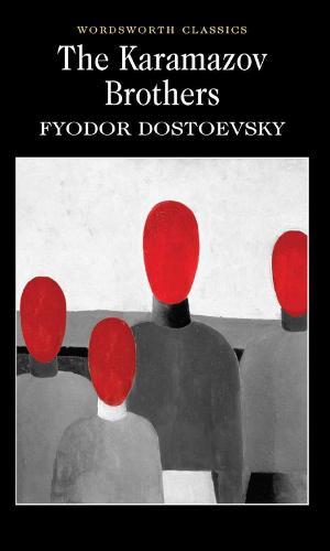 The Karamazov Brothers - Wordsworth Classics (Paperback)