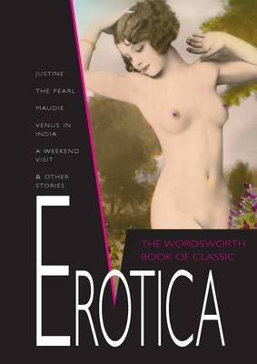 The Wordsworth Book of Classic Erotica - Special Editions (Paperback)