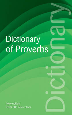 Dictionary of Proverbs - Wordsworth Reference (Paperback)
