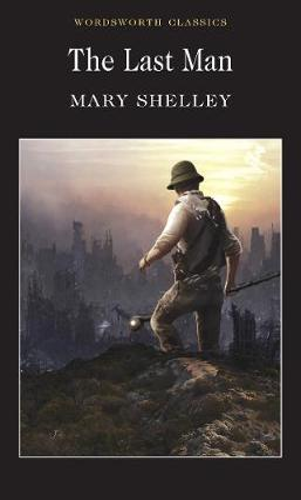 The Last Man - Wordsworth Classics (Paperback)