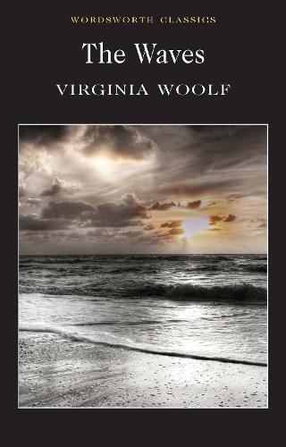 The Waves - Wordsworth Classics (Paperback)