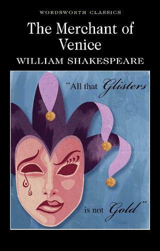 The Merchant of Venice - Wordsworth Classics (Paperback)