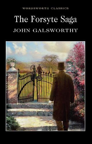 The Forsyte Saga - Wordsworth Classics (Paperback)