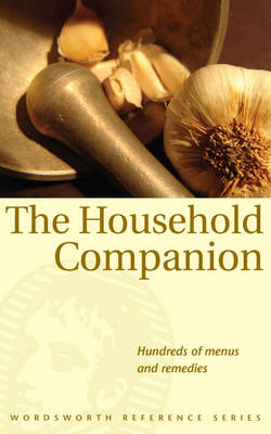 The Household Companion - Wordsworth Reference (Paperback)