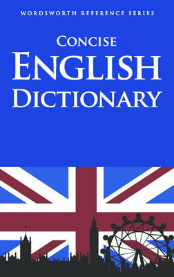 Concise English Dictionary - Wordsworth Reference (Paperback)