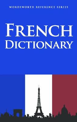 French Dictionary - Wordsworth Reference (Paperback)