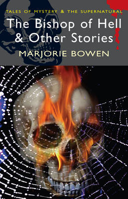 The Bishop of Hell and Other Stories - Tales of Mystery & the Supernatural (Paperback)
