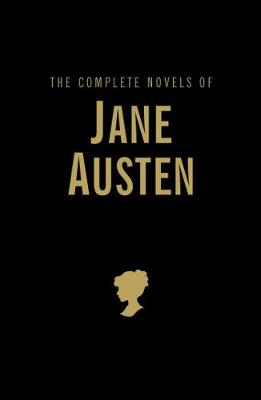 The Complete Novels of Jane Austen - Wordsworth Library Collection (Hardback)