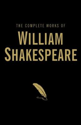 The Complete Works of William Shakespeare - Wordsworth Library Collection (Hardback)