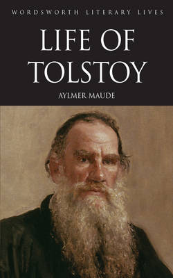Life of Tolstoy - Wordsworth Literary Lives (Paperback)