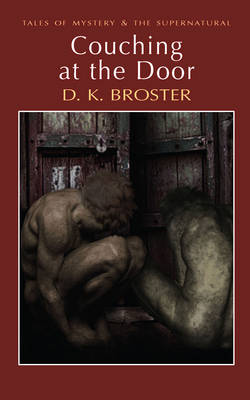 Couching at the Door - Tales of Mystery & the Supernatural (Paperback)