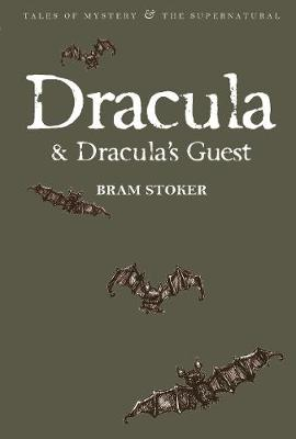 Dracula & Dracula's Guest - Tales of Mystery & The Supernatural (Paperback)