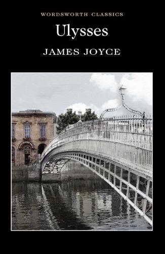 Ulysses - Wordsworth Classics (Paperback)