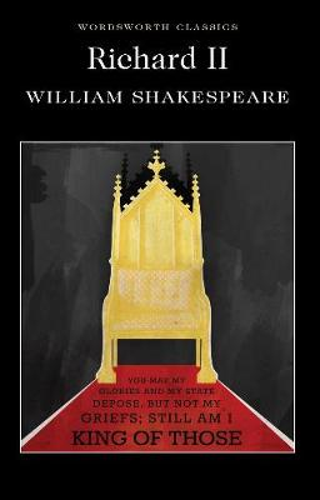 Richard II - Wordsworth Classics (Paperback)