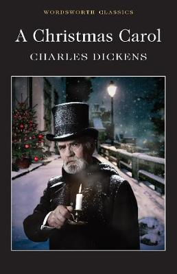 A Christmas Carol by Charles Dickens, Dr Keith Carabine | Waterstones