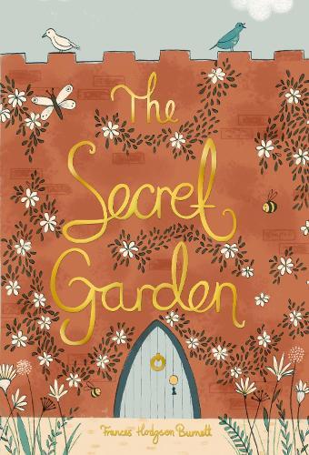 The Secret Garden - Wordsworth Collector's Editions (Hardback)