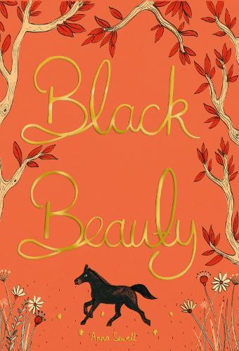 Black Beauty - Wordsworth Collector's Editions (Hardback)