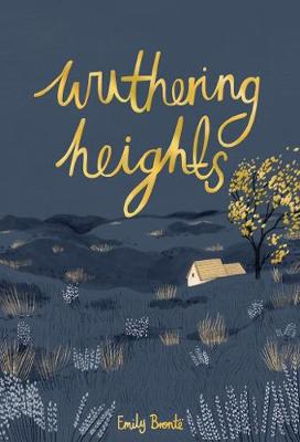 Wuthering Heights - Wordsworth Collector's Editions (Hardback)