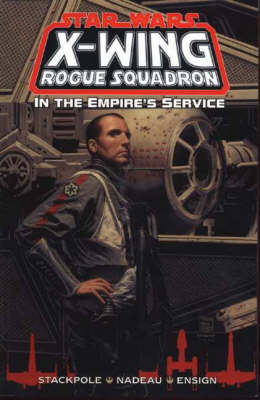 X-Wing Rogue Squadron: In the Empire's Service - Star Wars (Paperback)