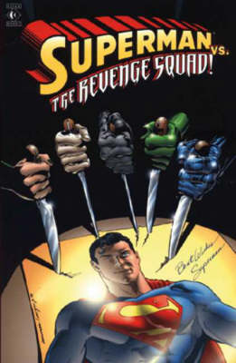 Superman: Revenge Squad - Superman S. (Paperback)