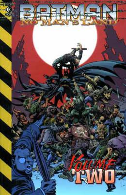 Batman: Bk. 2: No Man's Land - Batman (Paperback)