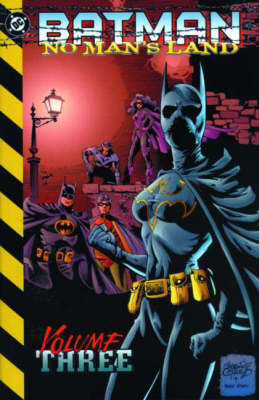 Batman: Bk. 3: No Man's Land - Batman 3 (Paperback)