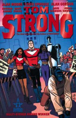 Tom Strong: Bk. 1 - Tom Strong 1 (Paperback)