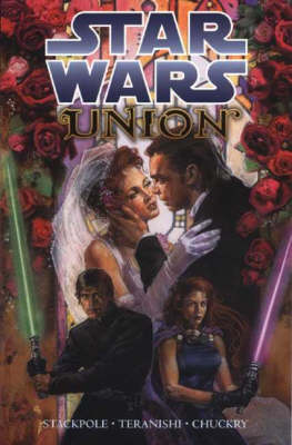 Star Wars: Union - Star Wars (Paperback)