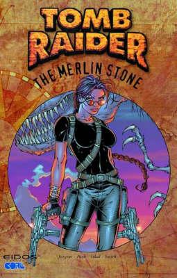 Tomb Raider: Merlin Stone v.2 - Tomb Raider 2 (Paperback)