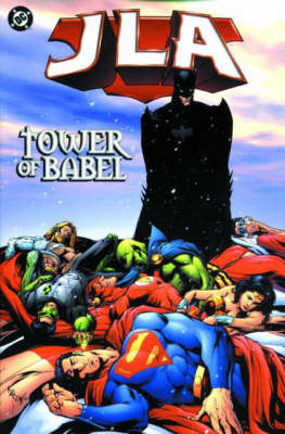 Justice League of America: Tower of Babel - JLA S. 7 (Paperback)