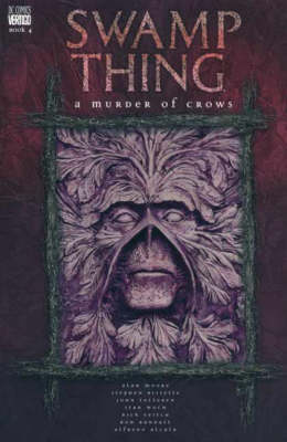 Swamp Thing: v. 4: A Murder of Crows - Swamp Thing 4 (Paperback)