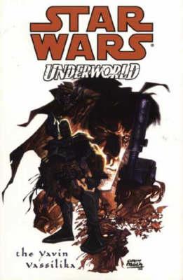 Star Wars: Underworld - The Yavin Vassilika - Star Wars (Paperback)