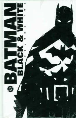 Batman: v. 2: Black and White - Batman (Hardback)