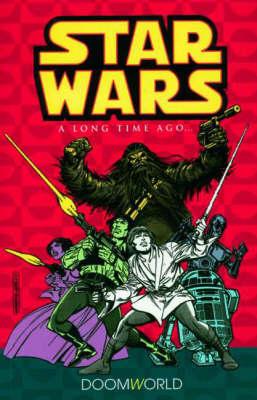 Star Wars - A Long Time Ago...: v. 1 - Star Wars: a long time ago 1 (Paperback)
