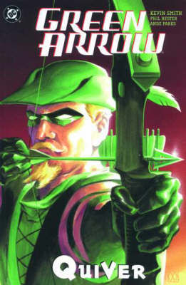 Green Arrow: Quiver - Green Arrow (Paperback)