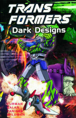 Dark Designs - Transformers S. (Paperback)