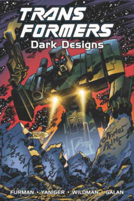 Transformers: Dark Designs - Transformers S. (Hardback)