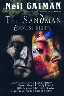 The Sandman: Endless Nights: Endless Nights - Sandman S. (Hardback)