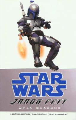 Star Wars - Jango Fett: Open Seasons - Star Wars (Paperback)