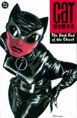 Catwoman: The Dark End of the Street - Catwoman S. (Paperback)