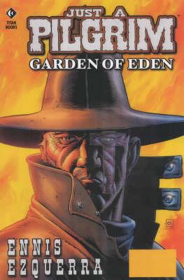 Just a Pilgrim: Just a Pilgrim Garden of Eden - Pilgrim (Paperback)